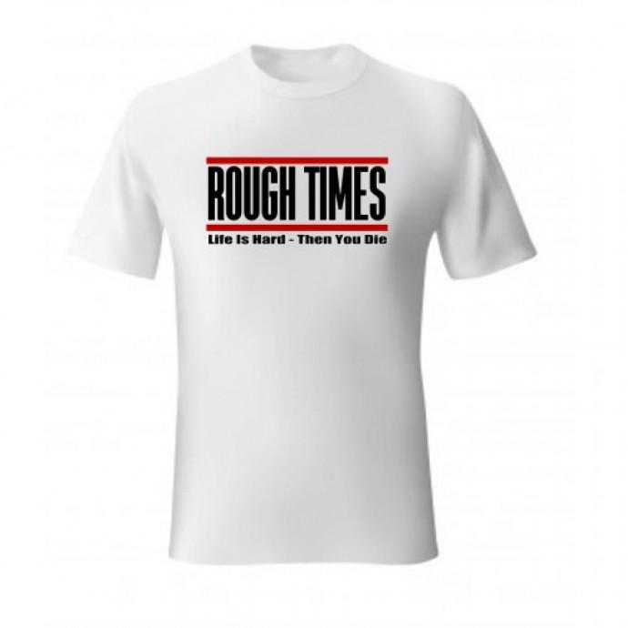 ROUGH TIMES Shirt - WHITE - Various Sizes